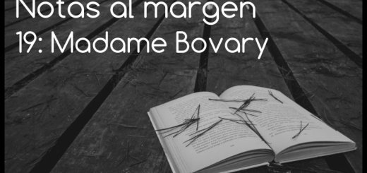 Notas al margen 19: Madame Bovary