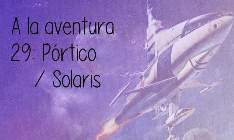 24: Pórtico / Solaris