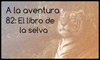 82: El libro de la selva