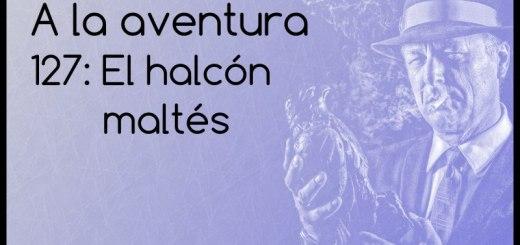 127: El halcón maltés