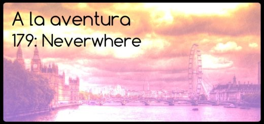179: Neverwhere