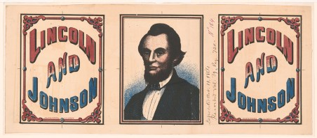 Lincoln and Johnson campaign banner, c. 1864. (Oakley and Tompson, Library of Congress, Prints and Photographs Division)