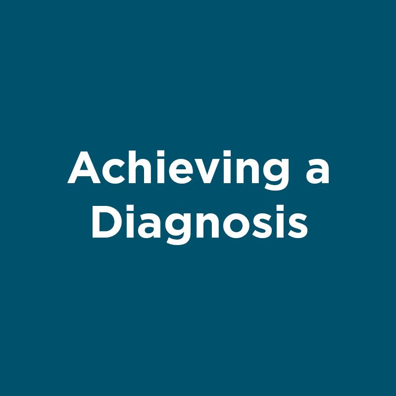 achieving a diagnosis