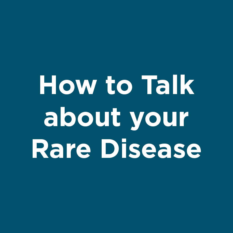 how to talk about your rare disease