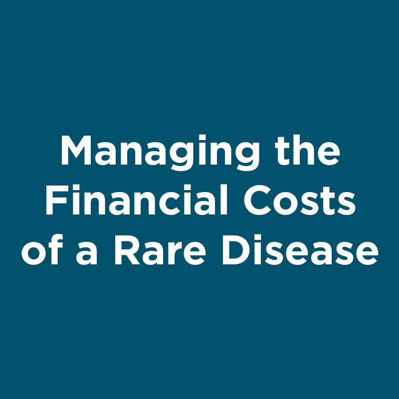 managing the financial costs of a rare disease