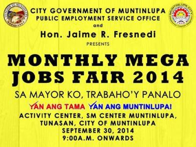 Monthly Mega Jobs Fair 2014, Sept. 30, 2014 (Tuesday) – 9:00AM, Activity Center, SM Center, Tunasan Muntinlupa City.