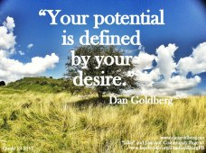 your-potential-is-defined-by-your-desire-dan-goldberg