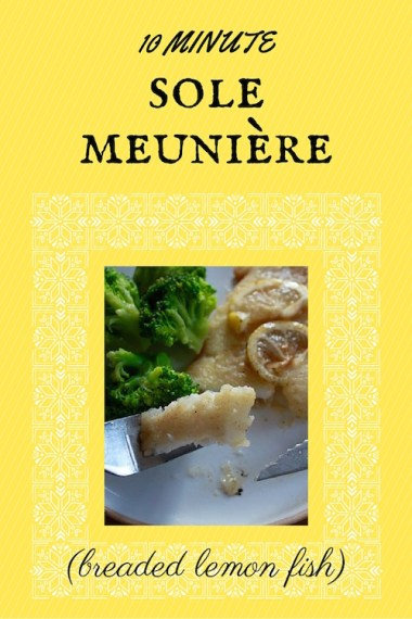 Sole meunière is a classic French way of preparing thin filets of fish. You bread the fish, prepare a quick brown butter sauce, and top with lemon.