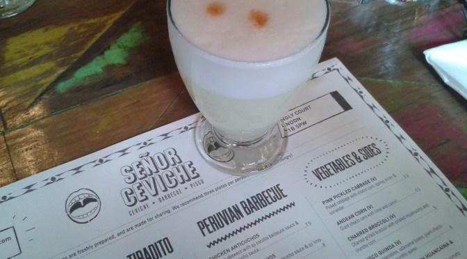 Pisco power! Getting into the Peruvian spirit at Senor Ceviche