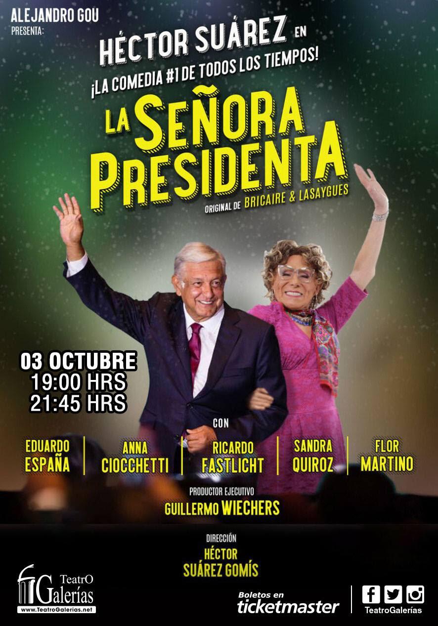 La Señora Presidenta / Teatro Galerías
