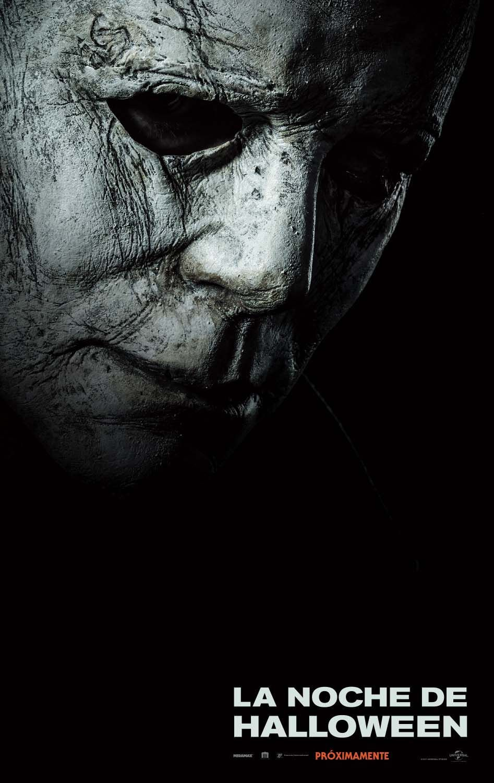 Michael Myers está de regreso / Octubre 2018 en cines.
