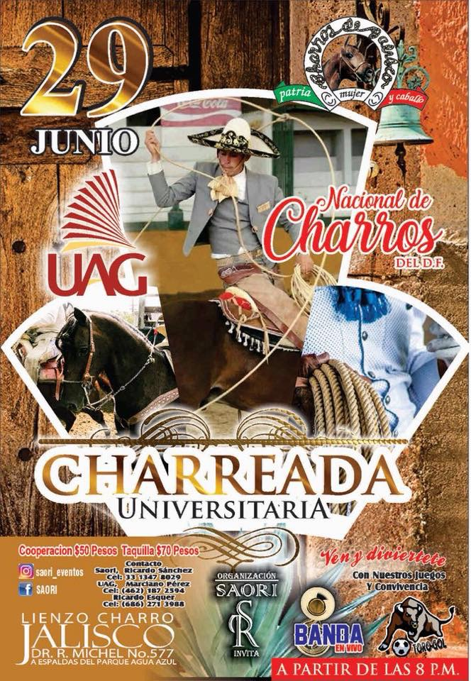 Charreada Universitaria / Lienzo Charro Jalisco