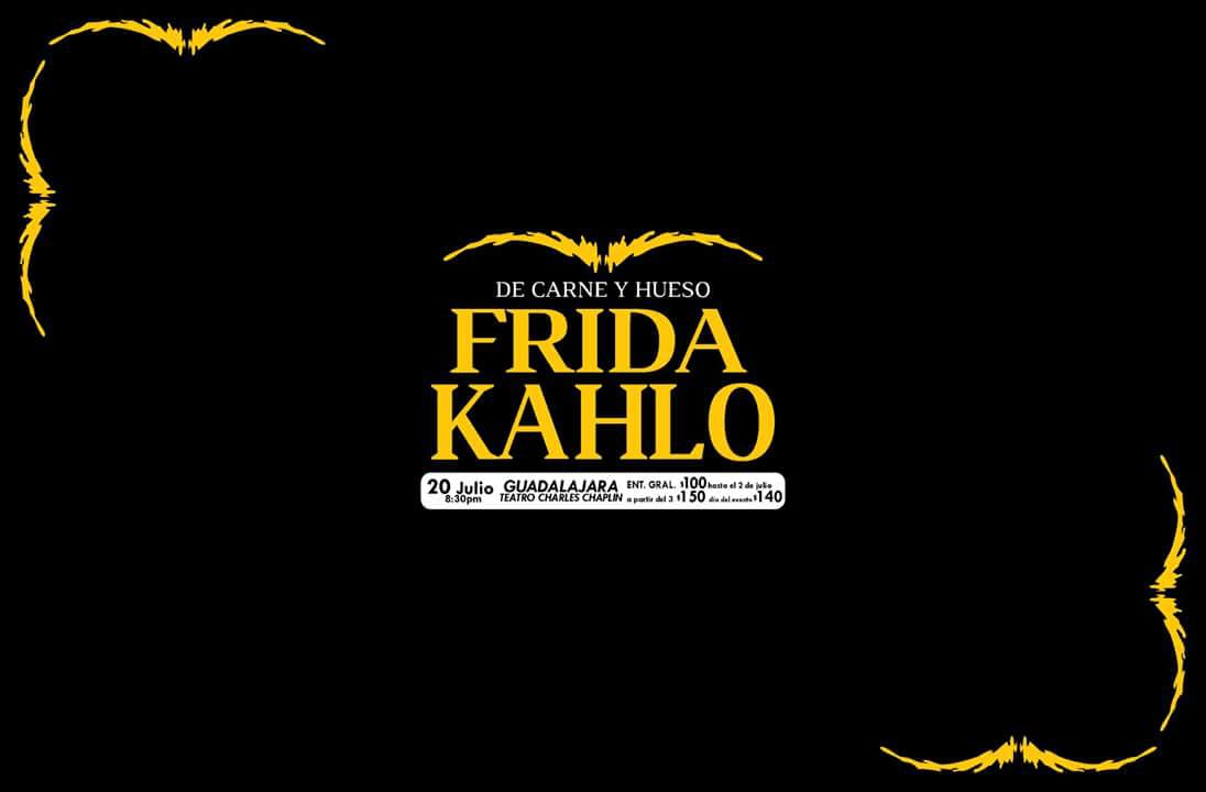 De Carne y Hueso Frida Kahlo / Teatro Charles Chaplin