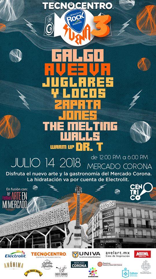 Mini Festival Electro Rock Suena 3ra. edición / Mercado Corona
