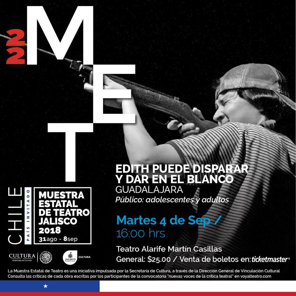Edith puede disparar y dar en el blanco / Teatro Alarife Martín Casillas