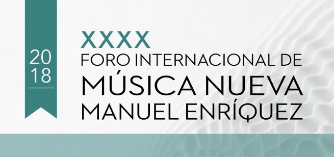 Foro Internacional de música nueva Manuel Enríquez 2018 / Teatro Degollado