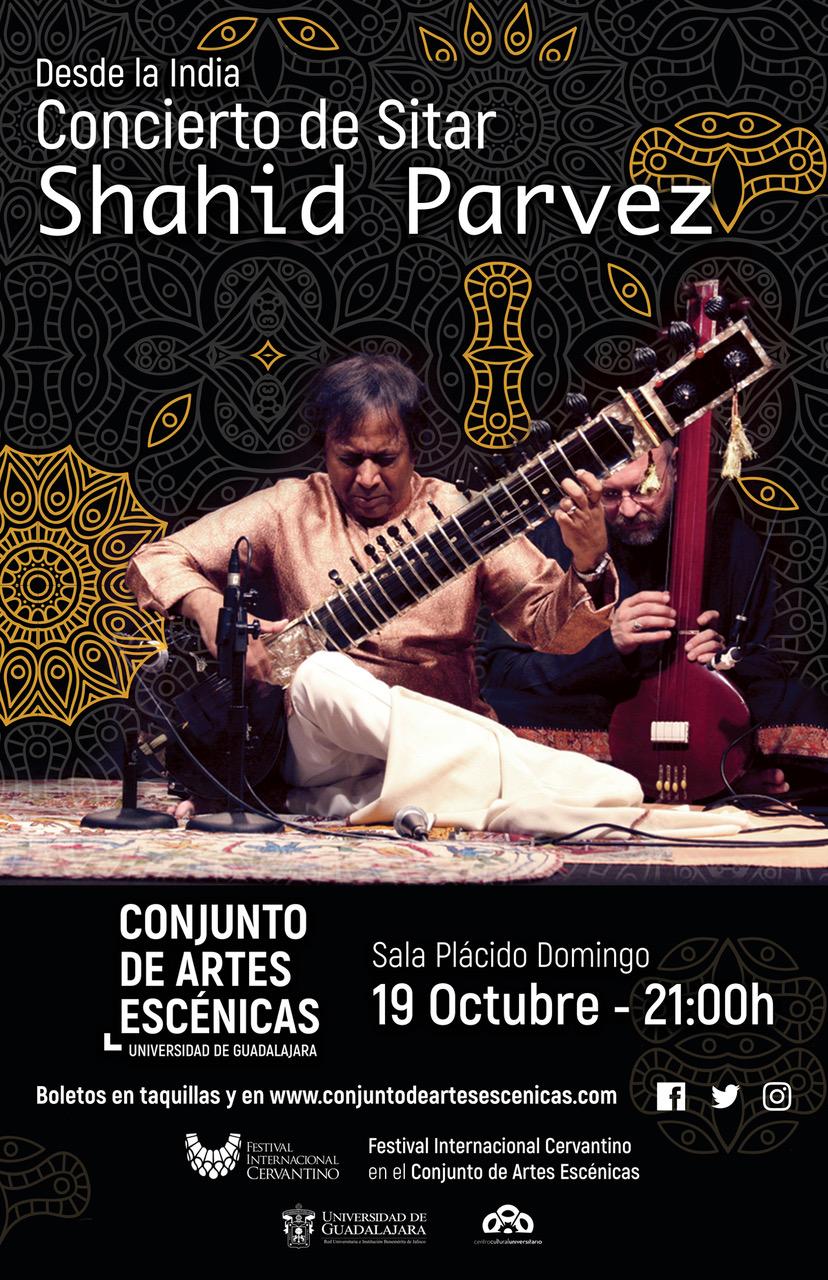 Concierto de Sitar con Shahid Parvez / Conjunto de Artes Escénicas