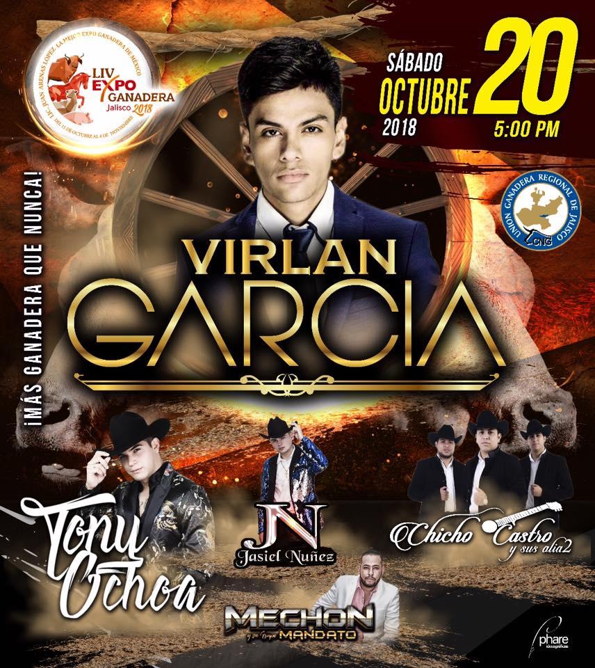 Virlan García, Tony Ochoa / Expo Ganadera Jalisco 2018