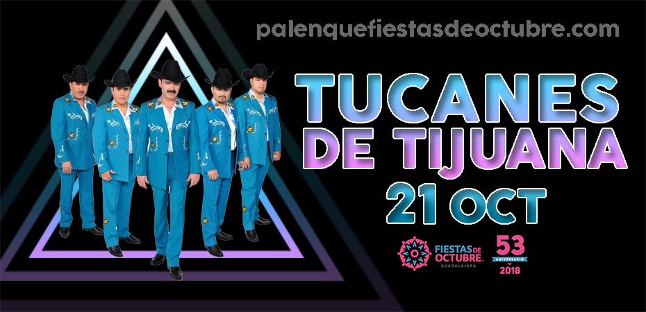 Tucanes de Tijuana / Palenque Fiestas de octubre 2018