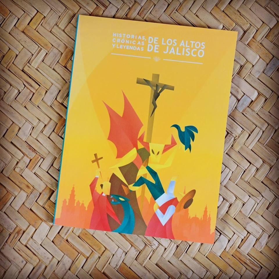 Los municipios de Los Altos de Jalisco rescatan su tradición oral con un libro de historias, crónicas y leyendas
