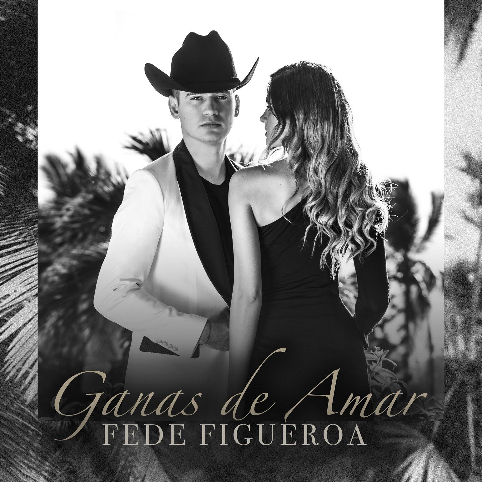 """Fede Figueroa está de estreno con su primer sencillo titulado """"Ganas de Amar"""""""