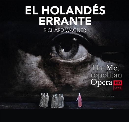 En vivo desde El Met de NY EL HOLANDÉS ERRANTE (WAGNER)