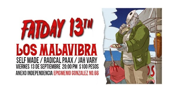 Fatday 13th con Los Malavibra