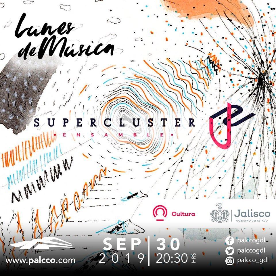 """#CORTESÍAS #DateAlaFuga / Ensamble Supercluster """"Música Para Trazar Un Mapa"""""""