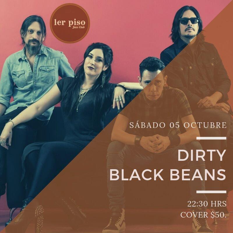 Dirty Black Beans en Primer Piso