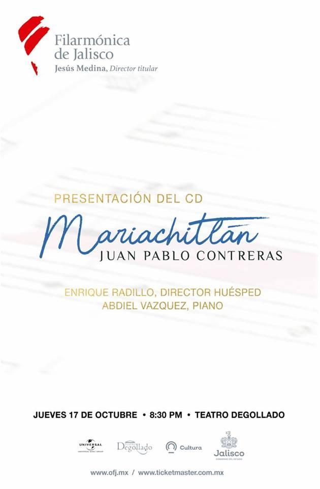 Presentación del disco «Mariachitlán», del compositor tapatío Juan Pablo Contreras.
