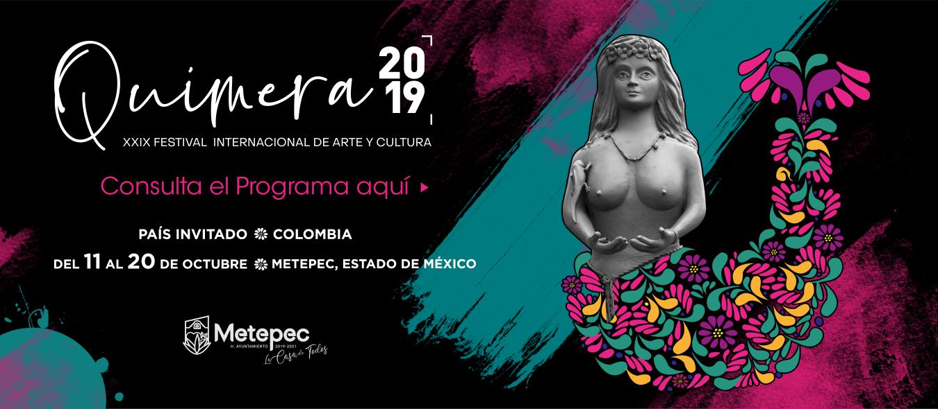 """Conoce el espectacular programa del Festival Internacional de Arte y Cultura """"Quimera 2019"""""""