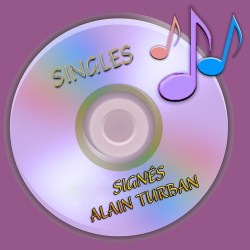 Signés Alain TURBAN (Singles)