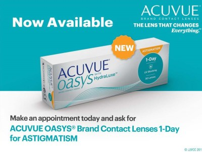 Make an appointnment todayt and ask for Acuvue Oasys 1-day contact lenses for astigmatism