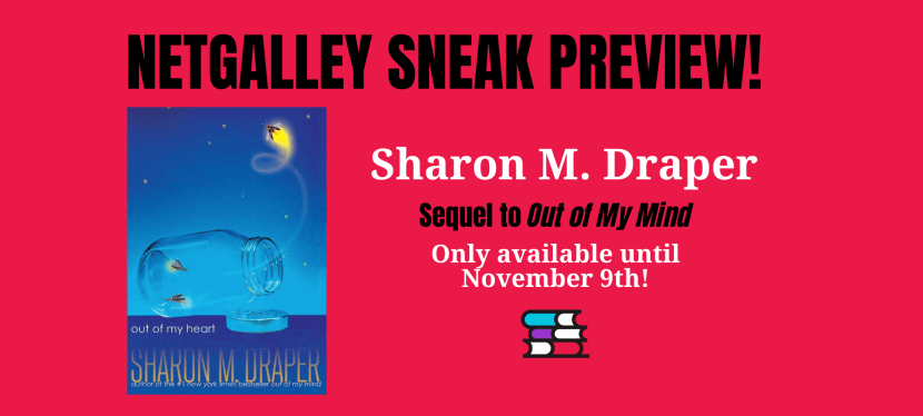 Sneak Preview of Sharon Draper's Out of My Heart!