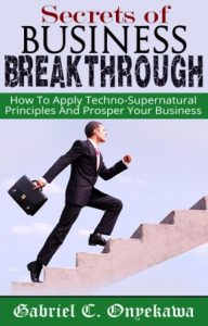 Secrets Of Business Breakthrough