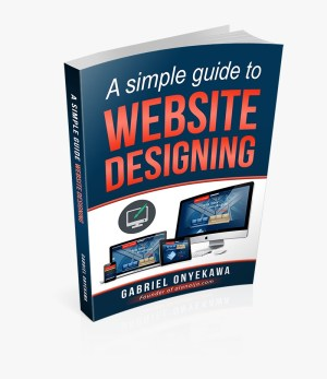 A Simple Guide To Website Designing E-Book