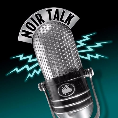 NOIR TALK Podcast Episode 2 with Alan K. Rode