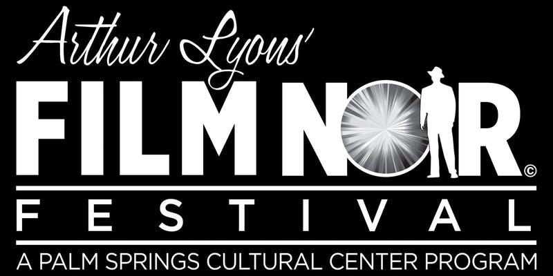 arthur lyons film noir festival - a palm springs cultural center program logo treatment
