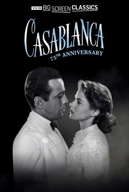 75th Anniversary of Casablanca