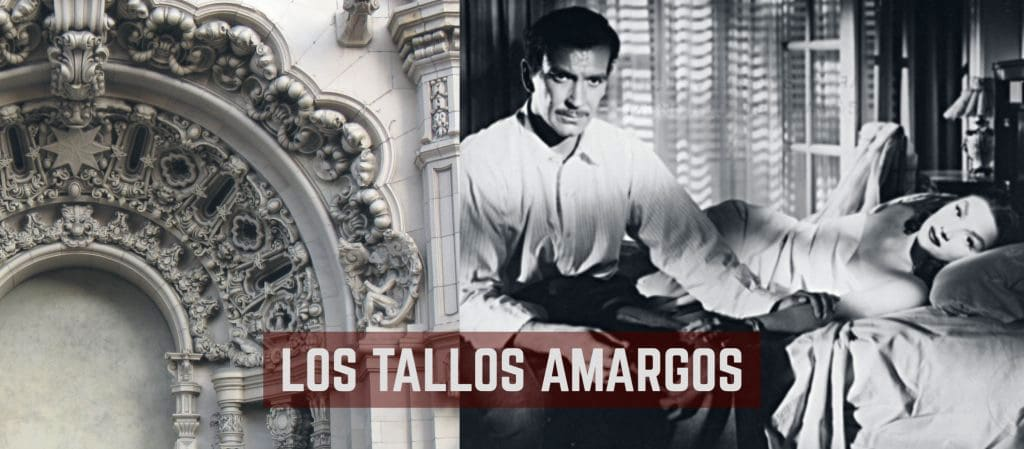 split layout of two photos: Million Dollar Theater exterior fancy facade on left, movie still from Argentine thriller Los Tallos Amargos - black and white bedroom scene of woman reclining mostly covered by bed sheet -- on right