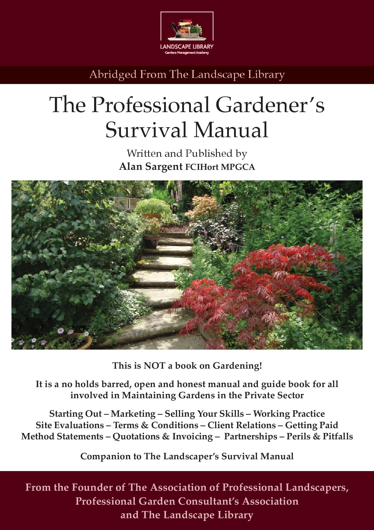 The Professional Gardeners Survival Manual