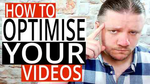 How To Optimise Your YouTube Videos (Basics)