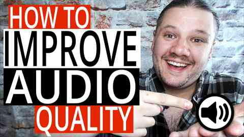Improve Your Audio Quality - 5 YouTube Sound Tips