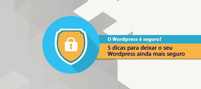 Wordpress e seguro