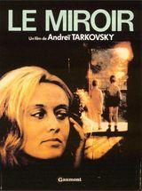 Affiche de Le Miroir (1975)