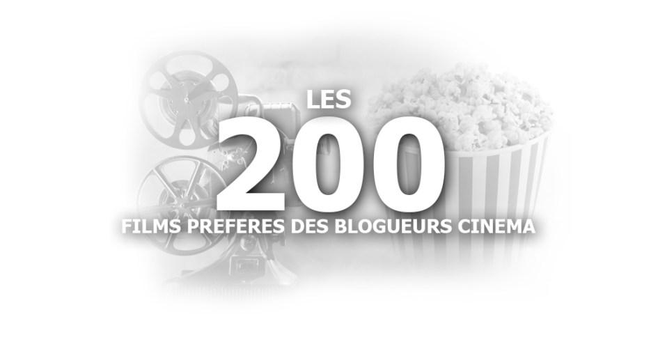 Les 200 Films Préférés des Blogueurs Cinéma