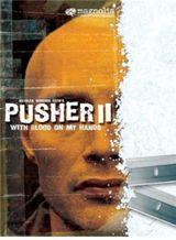Affiche de Pusher II : Du sang sur les mains (2004)