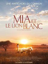 Affiche de Mia et le Lion Blanc (2018)