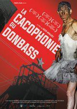 Affiche de La Cacophonie du Donbass (2019)