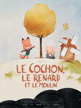 Affiche du Cochon, le renard, et le moulin (2019)